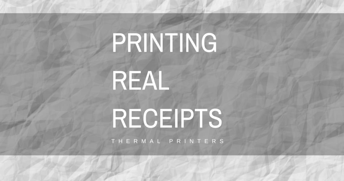 printing real receipts thermal printer